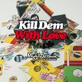 Mighty Crown - Kill Dem With Lovers Rock