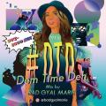 Bad Gyal Marie - DTD: Dem Time Deh 90s-2000 Mix